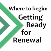 Where to begin: Getting Ready for Renewal