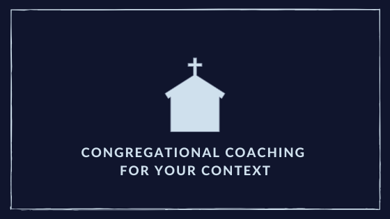 Blue background with an icon of a church and the words Congregation Coaching for your Context.